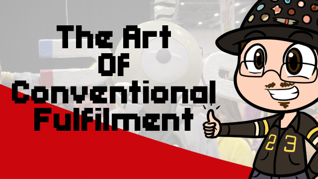 SPECIAL: The Art of Conventional Fulfilment – Introduction