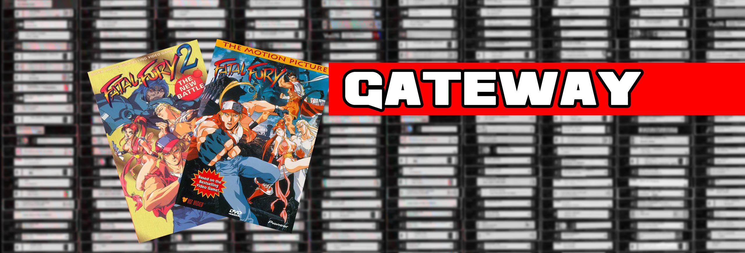 Gateway fatal fury movies anifile anime reviews