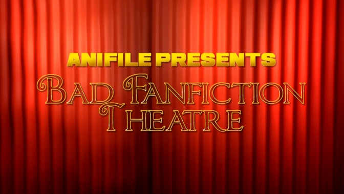 Bad Fanfiction Theatre Season Two – OPEN for submissions!