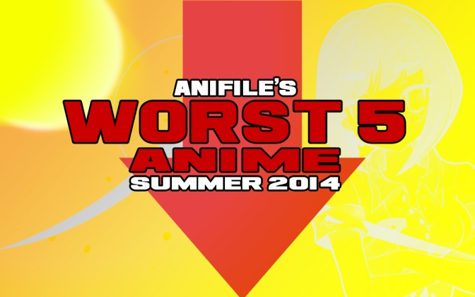 Anifile's Worst 5 Anime of Summer 2014