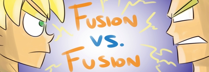 Bad Fanfiction Theatre: Fusion vs Fusion