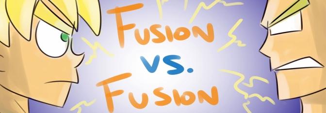 Bad Fanfiction Theatre: Fusion vs Fusion
