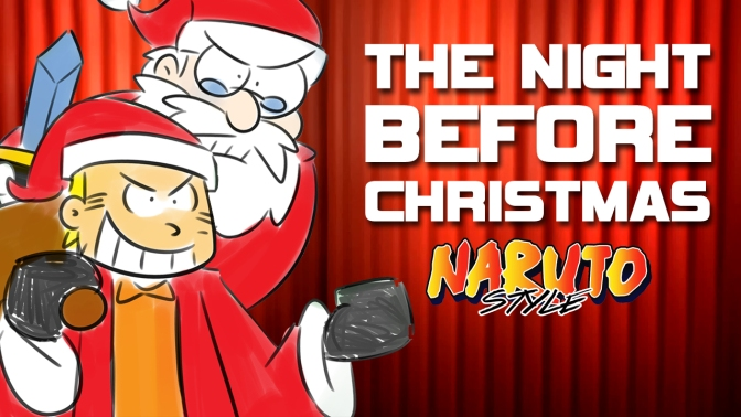 Bad Fanfiction Theatre: The Night Before Christmas – Naruto Style!